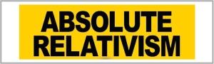 absolute relativism.001